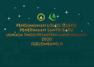 Pengumuman Lolos Seleksi Penerimaan Santri Baru Lembaga Tinggi Pesantren Luhur Malang 2020 (Gelombang 1)